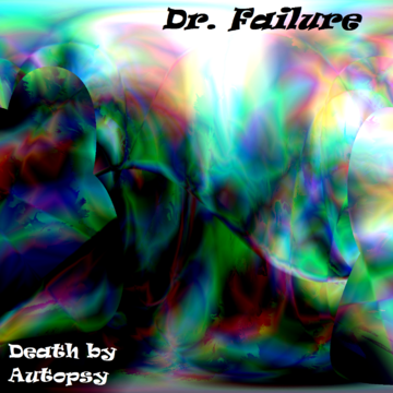 Death By Autopsy - Dr. Failure artwork.png