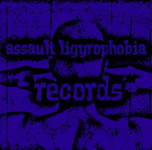 Assault Ligyrophobia Records logo.jpg